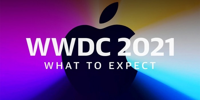 WWDC 2021 Starts Today 10am Pacific